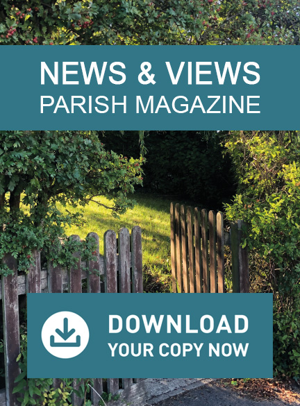 Download the current News & Views Parish Magazine